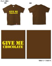 チョコレート・・・・ギブミーチョコレートのTシャツ!